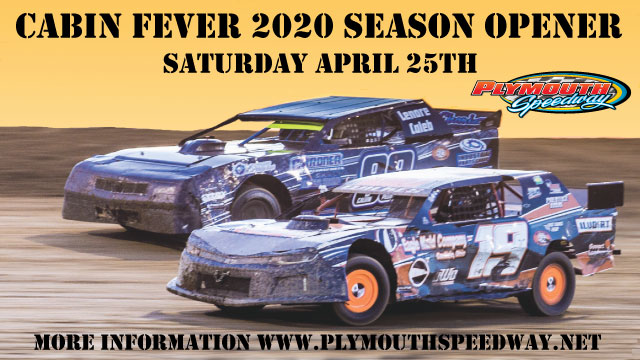 Cabin Fever 2020 Season Opener @ Plymouth Speedway | Plymouth | Indiana | United States