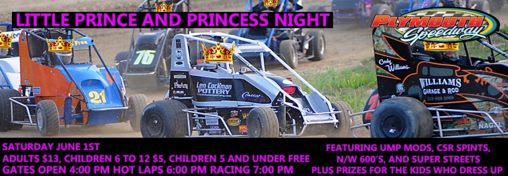 Prince and Princess Contest for Kids plus Saturday Night Event @ Plymouth Speedway | Plymouth | Indiana | United States